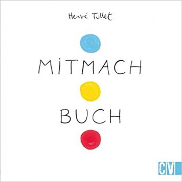 Buch - Das Mitmach Buch - Henré Tullet