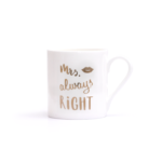 "Eulenschnitt Fine Bone Becher ""Mrs Always Right"""